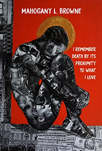 I Remember Death By Its Proximity to What I Love (BreakBeat Poets)