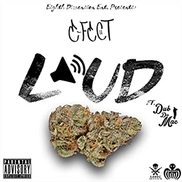 Loud (feat. Dub da Mac)