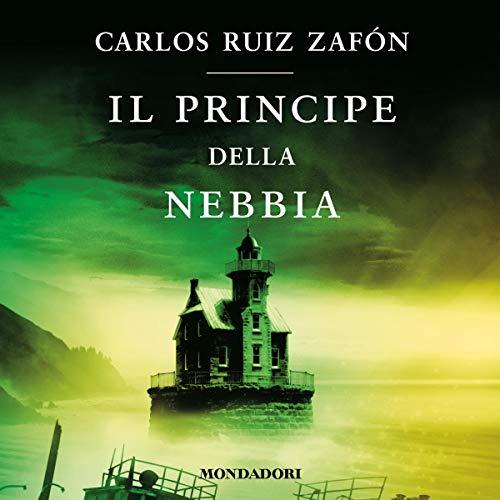 Il principe della nebbia: La Trilogia della Nebbia 1