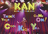 KAN BAND LIVE TOUR 2014【Think Your Cool Ki...[DVD]
