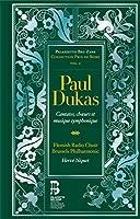 Dukas: Cantates, Choeurs Et Mu
