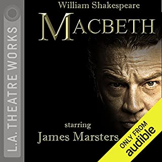 Macbeth                   By:                                                                                                                                 William Shakespeare                               Narrated by:                                                                                                                                 James Marsters,                                                                                        Joanne Whalley,                                                                                        Josh Cooke,                   and others                 Length: 1 hr and 59 mins     70 ratings     Overall 4.1