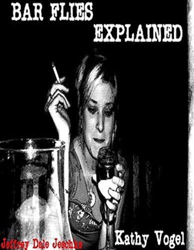 Bar Flies Explained (English Edition)