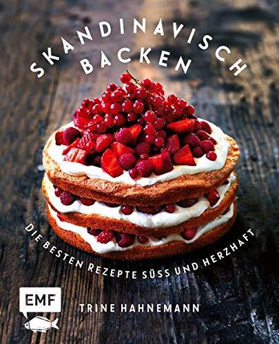 Skandinavisch backen: Die besten Rezepte süß und herzhaft