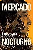 Mercado nocturno (La detective Livia Lone) (Spanish Edition)