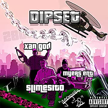 Dipset (feat. Slimesito & Myers Ent)