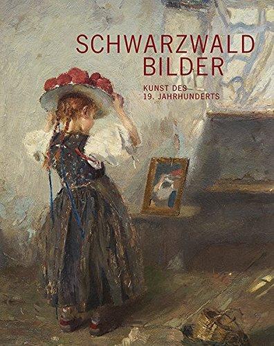 Schwarzwald Bilder: Kunst des 19. Jahrhunderts