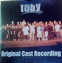 Toby: An Original Rock Opera - Original Cast Recording