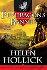 Pendragon's Banner: Book Two of the Pendragon's Banner Trilogy Kindle Edition