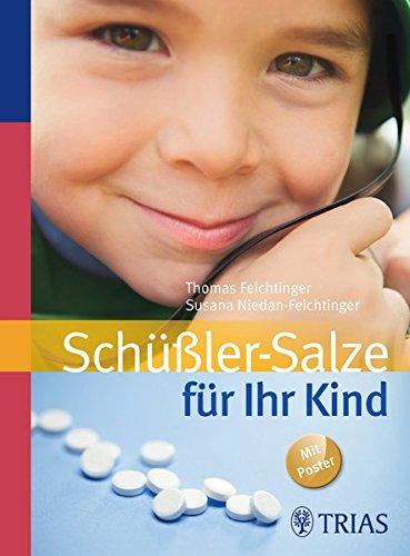Niedan-Feichtinger, Thomas:<br />Schüßler-Salze für Ihr Kind