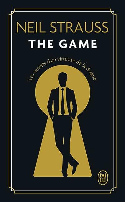 The game: Les secrets d'un Virtuose de la drague