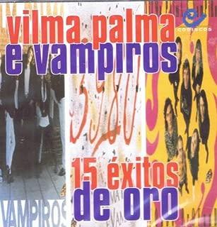 15 Exitos De Oro Vilma Palma E Vampiros