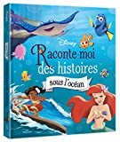 DISNEY - Raconte-moi des histoires - Sous l'océan