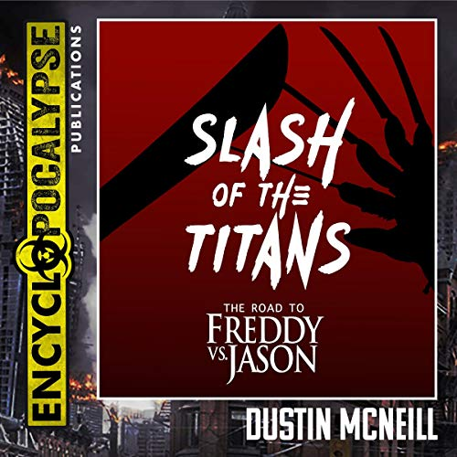 Slash of the Titans Audiobook By Dustin McNeill cover art