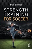 Swinnen, B: Strength Training for Soccer