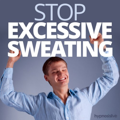 Stop Excessive Sweating Hypnosis cover art