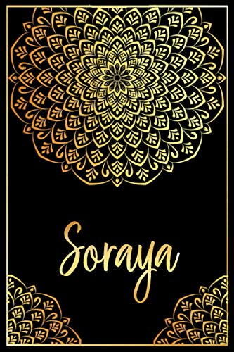 Soraya: Cuaderno de notas Nombre personalizado Soraya, El mejor Regalo de cumpleaños o Navidad o San Valentin o acción de gracias para la esposa, ... hija-Diseño: floral,110 páginas rayadas.