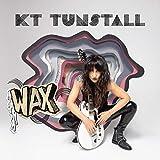 Songtexte von KT Tunstall - WAX