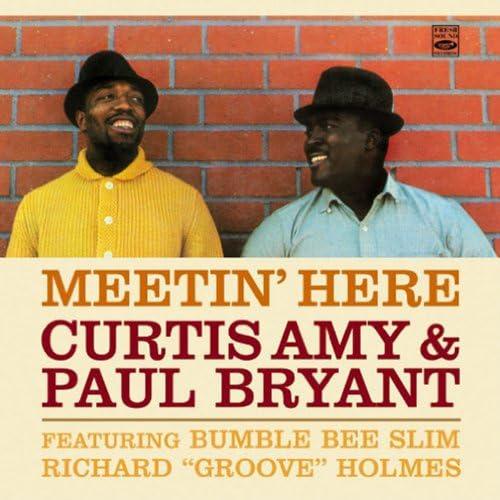 Curtis Amy & Paul Bryant feat. Bumble Bee Slim, Richard 'Groove' Holmes, Roy Brewster, Clarence Jones, Jimmy Miller, Leroy Henderson & Lou Blackburn