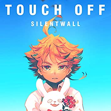 Touch Off