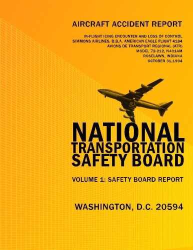 Aircraft Accident Report: In-fligt Icing Encounter and Loss of Control Simmons Airlines, d.b.a. American Eagle Flight 4184 Avions de Transport ... N401AM Roselawn, Indiana October 31, 2994