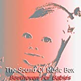 The Sound Of Music Box Collection - Beethoven For Babis