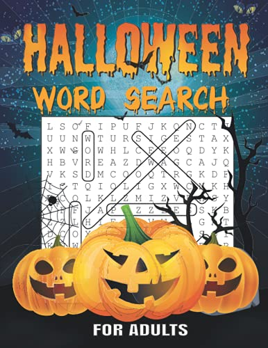 Compare Textbook Prices for Halloween Word Search For Adults: 40 Halloween Word Search Puzzle Book for Adults | Large Print Halloween Word Search Book. Beautiful Halloween Themed Word Search Puzzles for Adults  ISBN 9798540470360 by spokword, halloweenspooky