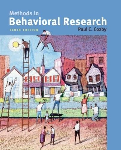 Methods in Behavioral Research (10th, Tenth Edition) - By Paul C. Cozby [Book Only]