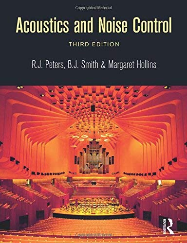 [(Acoustics and Noise Control)] [ By (author) B. J. Smith, By (author) R.J. Peters, By (author) Margaret Hollins ] [June, 2011]