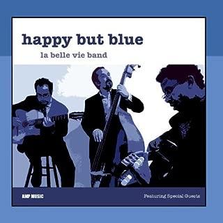 Happy But Blue by La Belle Vie Band (Gypsy Jazz)