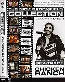 Chicken Ranch / Nick Broomfield Adventures in the Sex Trade (Unrated Fully Uncut All Regions Version)