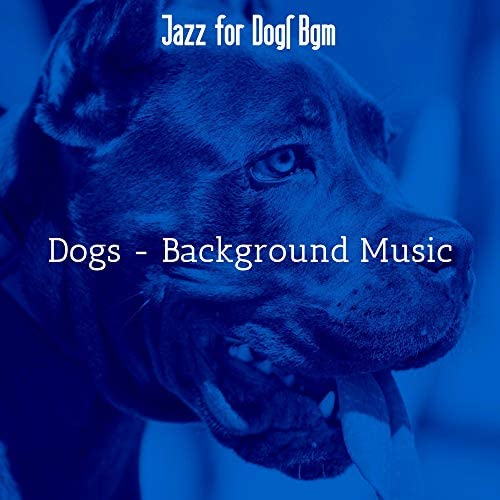 Jazz for Dogs Bgm