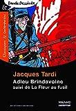 Adieu Brindavoine suivi de La Fleur au fusil - Bande dessinée - Classiques et Contemporains (2009)