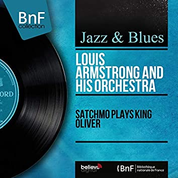 Satchmo Plays King Oliver (Stereo Version)