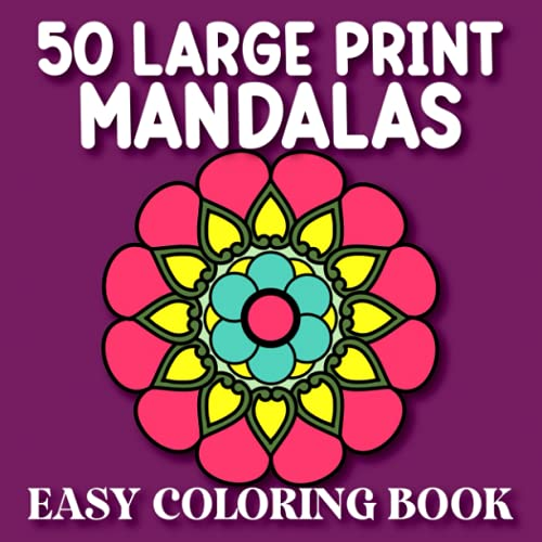 50 Easy Mandalas Large Print Coloring Book