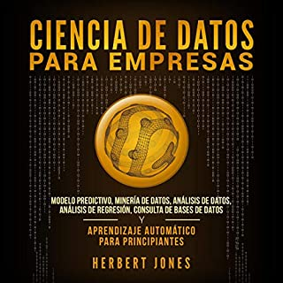 Ciencia de Datos para Empresas [Data Science for Companies] audiobook cover art