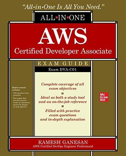 AWS Certified Developer Associate All-in-One Exam Guide (Exam DVA-C01) (English Edition)