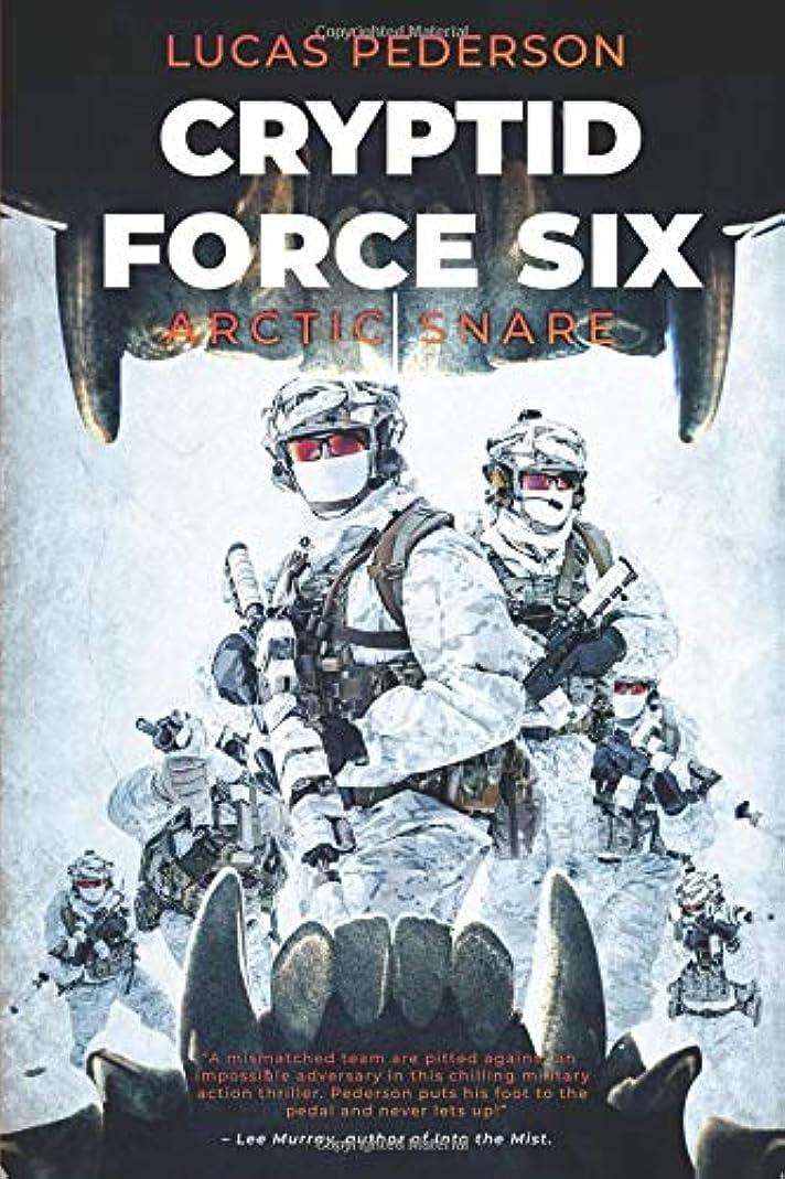 盗難核ハブブCryptid Force Six: Arctic Snare