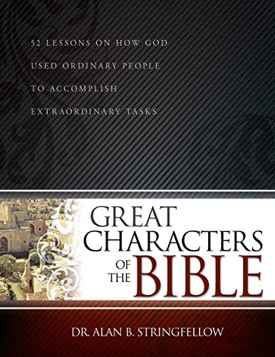 Great Characters of the Bible: 5...
