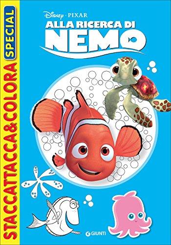 Alla ricerca di Nemo. Staccattacca e colora special. Con adesivi. Ediz. illustrata