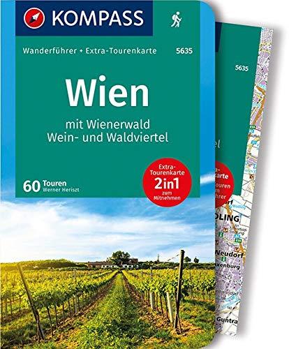 KOMPASS Wanderführer Wien mit Wienerwald, Wein- und Waldviertel: 2in1 Wanderführer mit Extra-Tourenkarte 1:100.000, 60 Touren, GPX-Daten zum Download