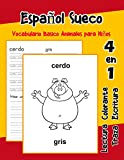 Español Sueco Vocabulario Basico Animales para Niños: Vocabulario en Espanol Sueco de preescolar...