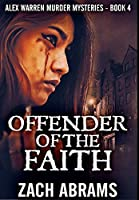 Offender Of The Faith: Premium Hardcover Edition
