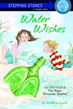 Water Wishes (A Stepping Stone Book(TM) Book 1)
