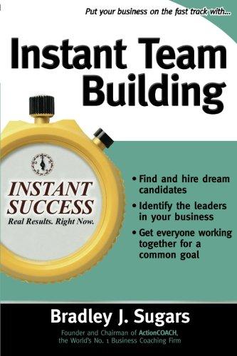 Instant Team Building (Instant Success Series)
