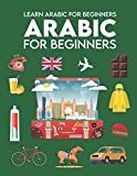 Learn Arabic for Beginners: First Words for Everyone (Arabic Learning Books for Adults & Kids, Arabic Language Books, Arabic Books For Children, learning arabic, Learn To Speak Arabic)