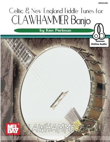 Celtic and New England Fiddle Tunes for Clawhammer Banjo