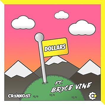 Dollars (feat. Bryce Vine)
