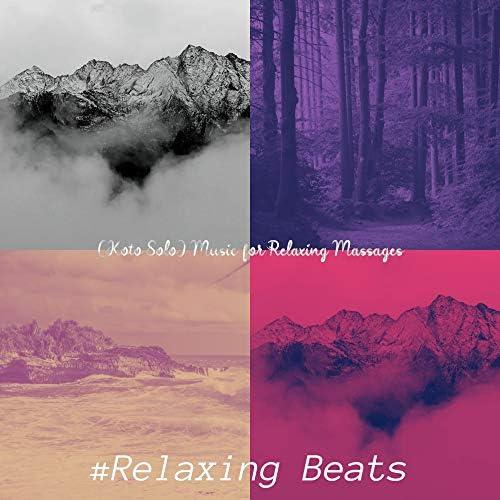 #Relaxing Beats