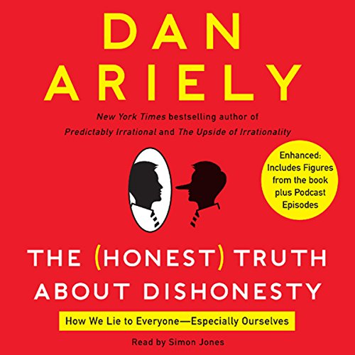 The Honest Truth About Dishonesty audiobook cover art